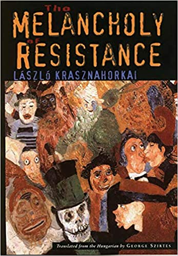 The Melancholy of Resistance Review